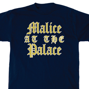 Malice At The Palace 'You Know Nothing' T-Shirt