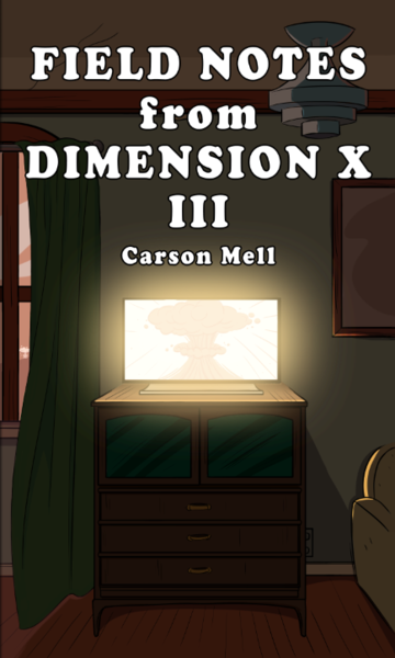 FIELD NOTES FROM DIMENSION X #3 (PRE-ORDER)