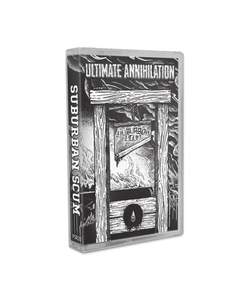 SUBURBAN SCUM ´Ultimate Annihilation´ [Tape]