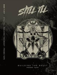 STILL ILL ´Building the Beast Promo´ Tape