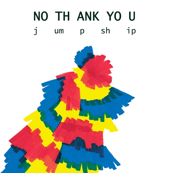 No Thank You - Jump Ship LP