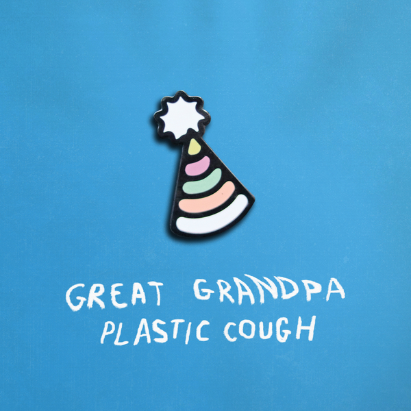 Great Grandpa - Plastic Cough