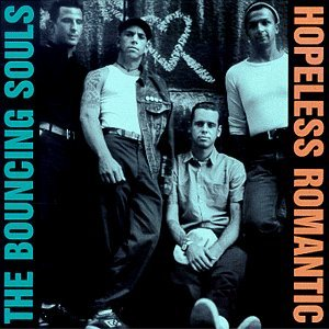 The Bouncing Souls - Hopeless Romantic LP