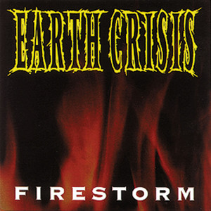 EARTH CRISIS ´Firestorm´ [7
