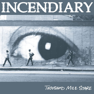 INCENDIARY ´Thousand Mile Stare´ [LP]