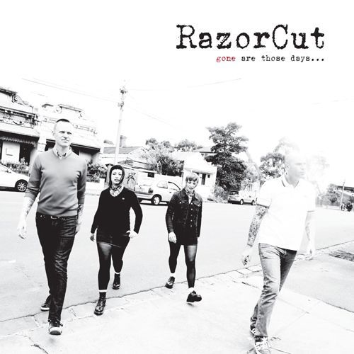 Razorcut - Gone Are Those Days