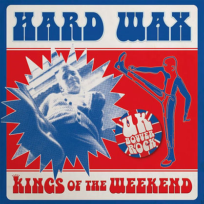 Hard Wax - King Of The Weekend