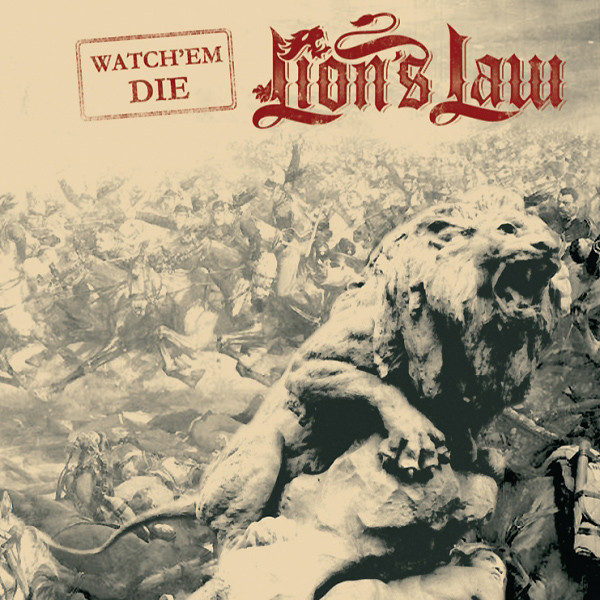 Lion's Law - Watch Em Die