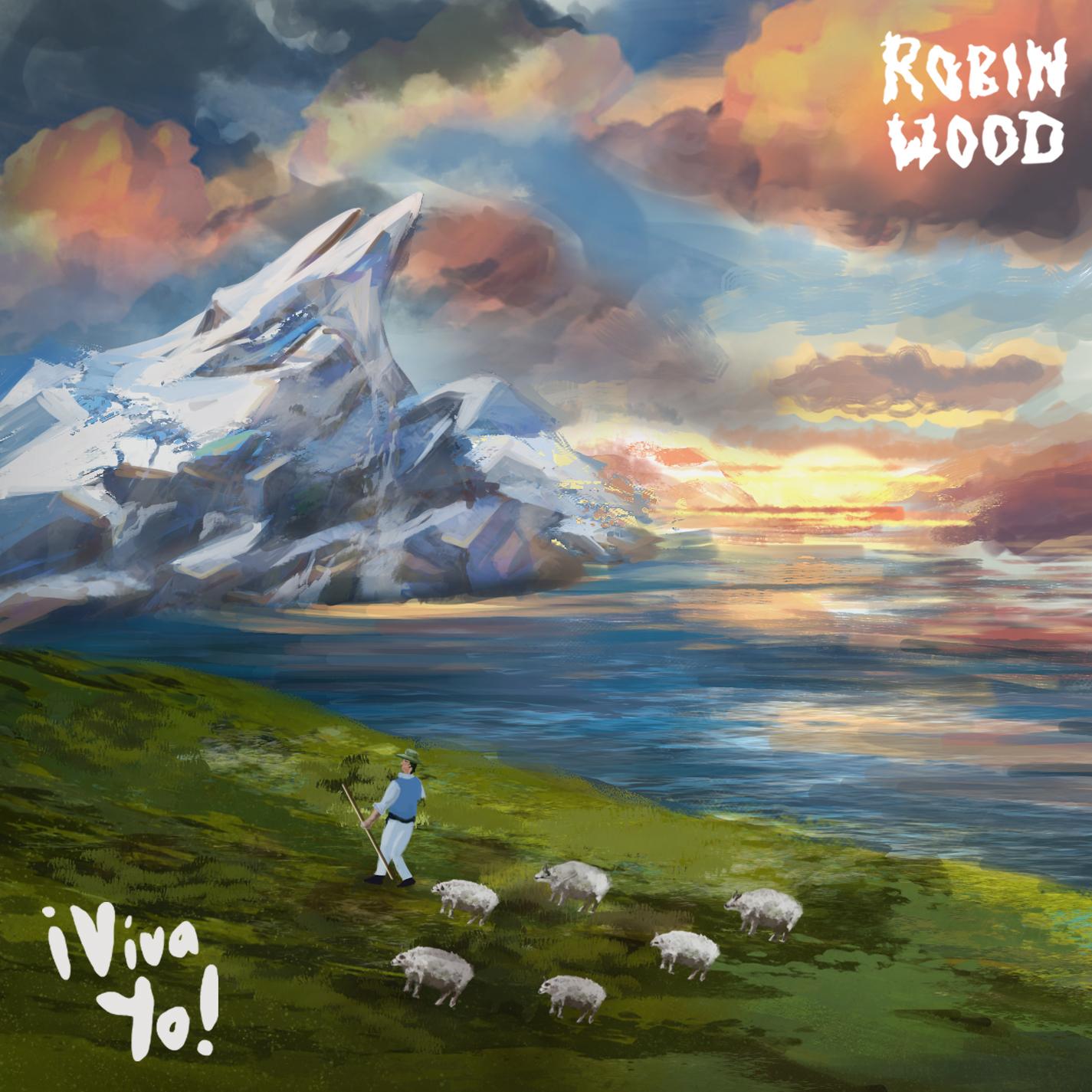 Robinwood - ¡Viva Yo!