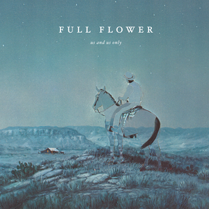 Us and Us Only - Full Flower Bundle