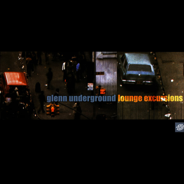 Glenn Underground ‎– Lounge Excursions LP (Guidance)