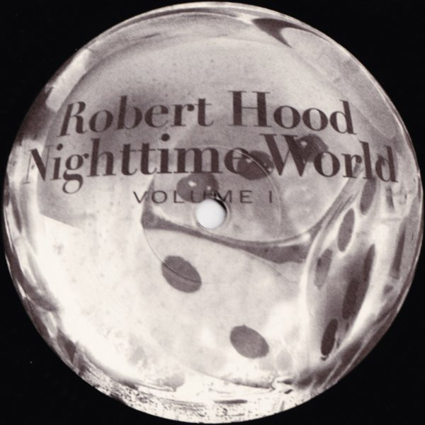 Robert Hood: Nighttime World Volume 1 LP (Cheap)
