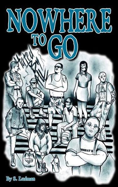 Nowhere To Go Novel by S. Ludman
