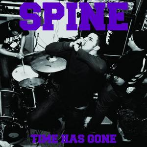 Spine 'Time Has Gone' LP