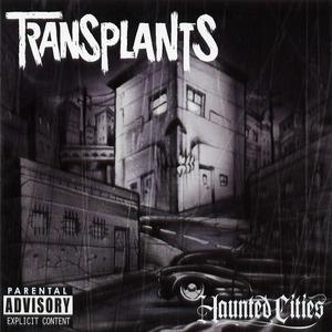 TRANSPLANTS ´Haunted Cities´ [LP]