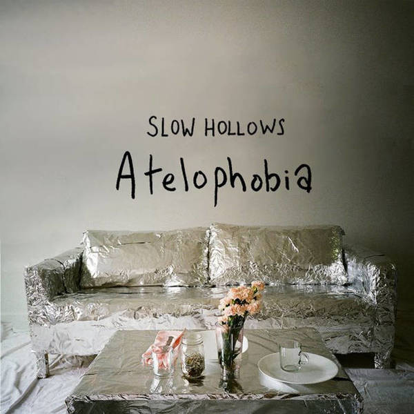 Slow Hollows -