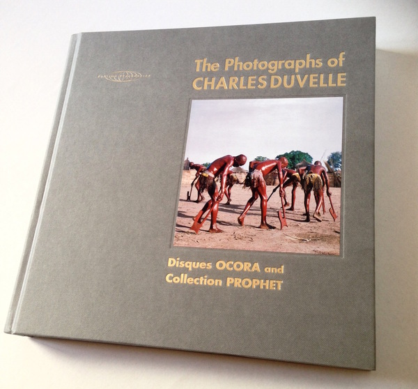 The Photographs Of Charles Duvelle - Disques OCORA And Collection PROPHET