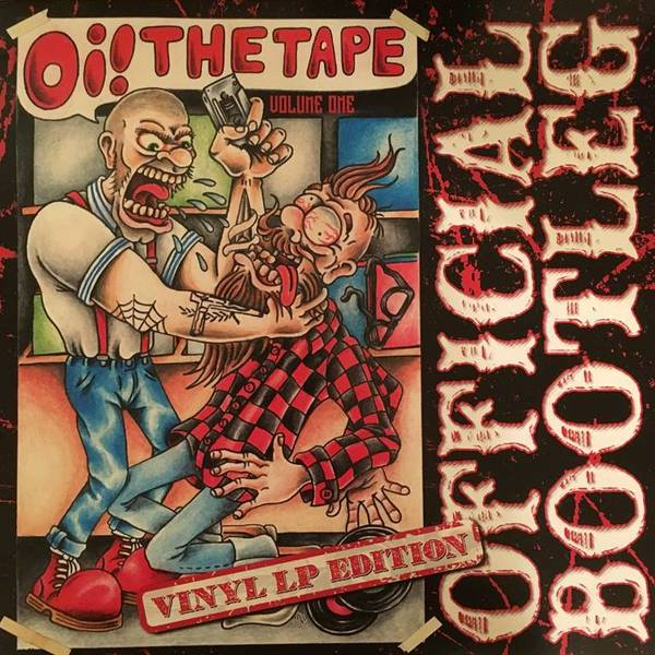Oi! The Tape Vol 1 Vinyl Bootleg