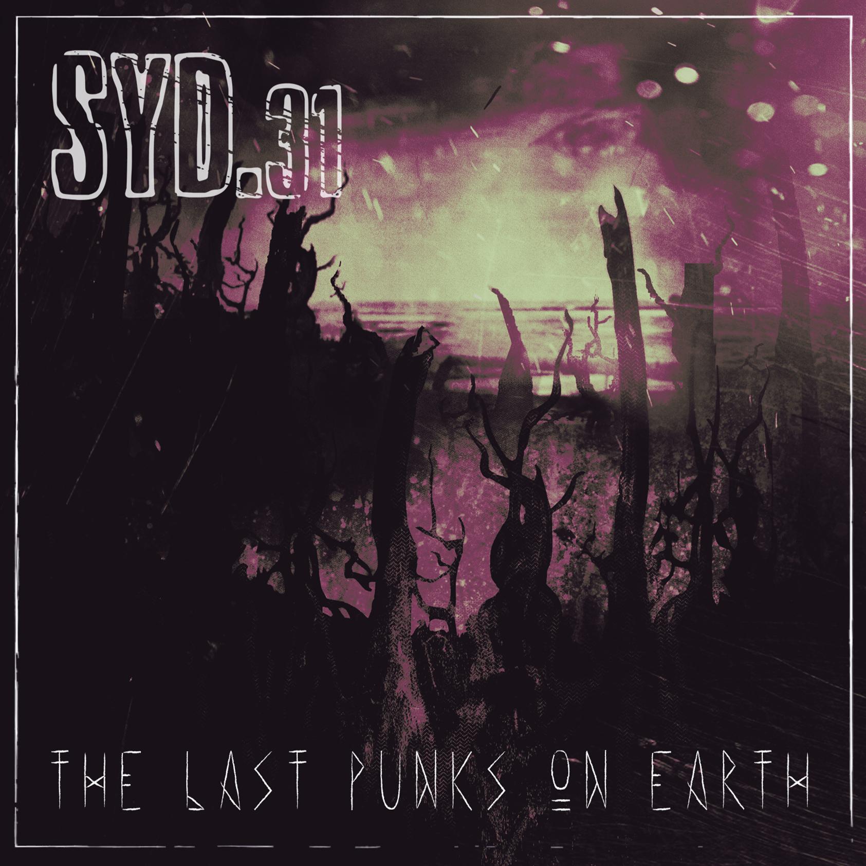 Syd.31 - The Last Punks on Earth