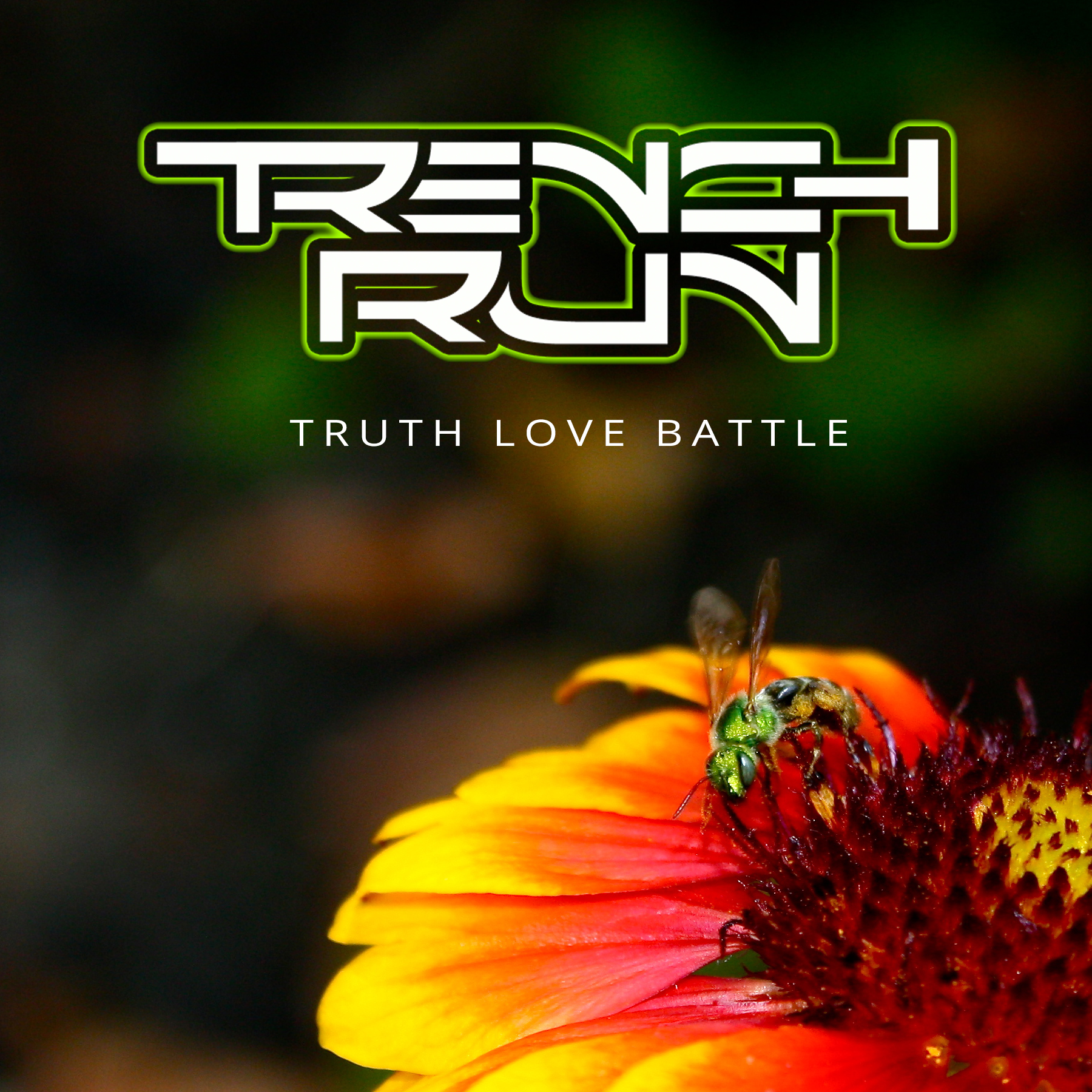 TRENCH RUN - Truth Love Battle