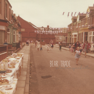 Bear Trade - Silent Unspeakable