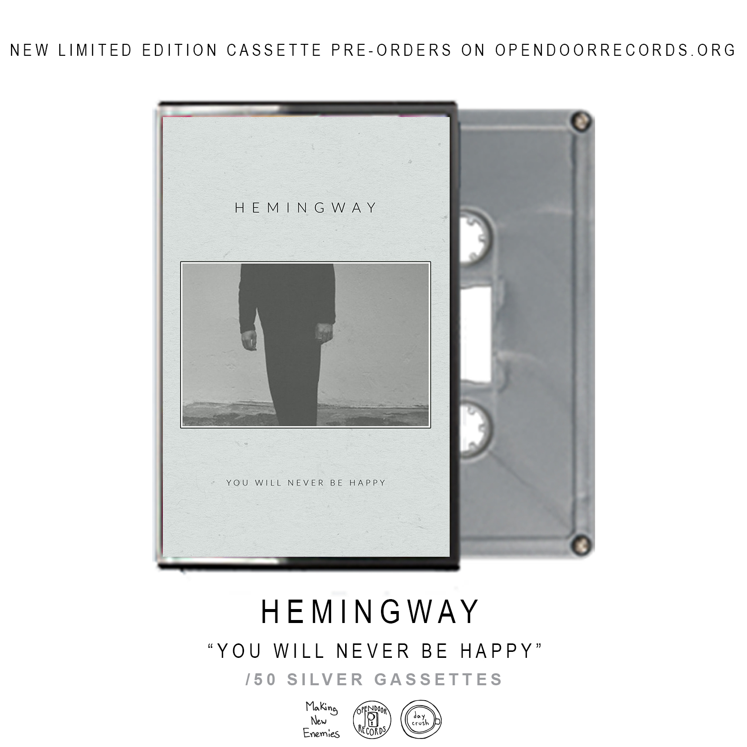 Hemingway - 'You Will Never Be Happy' (CS)