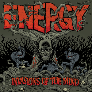 Energy-Invasions Of The Mind