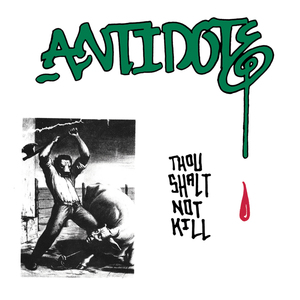 Antidote-Thou Shalt Not Kill