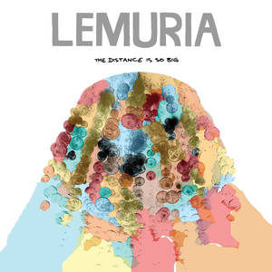 Lemuria-The Distance Is So Big
