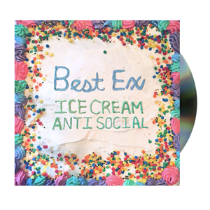 Best Ex - Ice Cream Anti-Social CD - PREORDER
