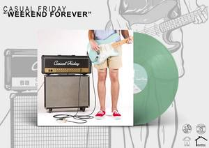 Casual Friday - Weekend Forever 12
