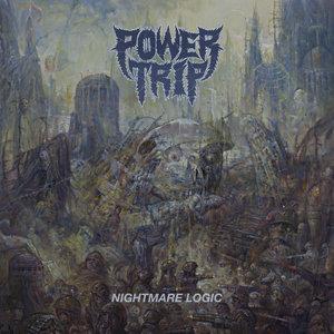 POWER TRIP ´Nightmare Logic´ [LP]