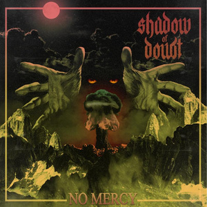 SHADOW OF DOUBT ´No Mercy´ Tape