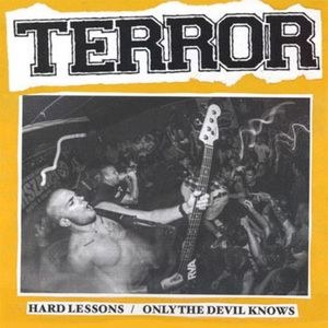 TERROR ´Hard Lessons/Only The Devil Knows´ [7