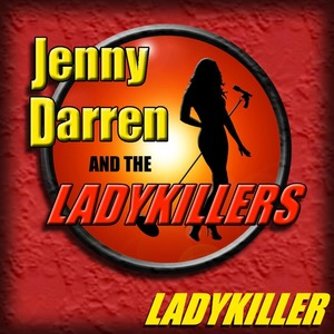 Jenny Darren And The Ladykillers - Ladykiller