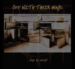 Off With Their Heads - Won't Be Missed LP