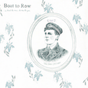 Boat to Row - A Boat to Row, to Row to You