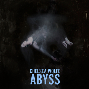 REDUCED: Chelsea Wolfe - ABYSS CD/Vinyl