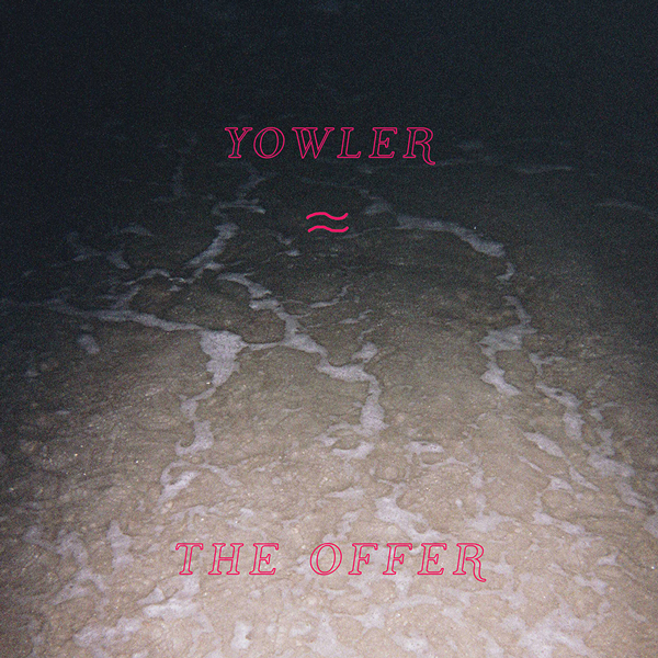 Yowler - The Offer Cassette Tape