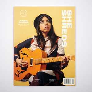 She Shreds Magazine - #12 & back issues