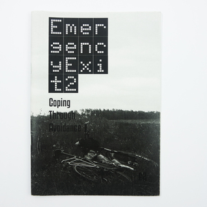 Emergency Exit 2: Coping Through Avoidance Zine