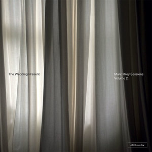 The Wedding Present: Marc Riley Sessions Volume 2 - CD - PREORDER