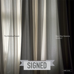 The Wedding Present: Marc Riley Sessions Volume 2 - SIGNED - PREORDER
