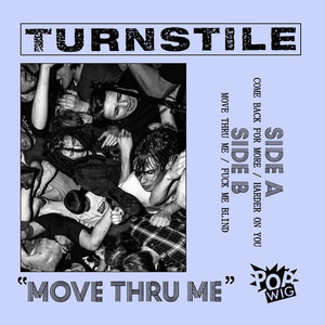 Turnstile - Move Thru Me 7
