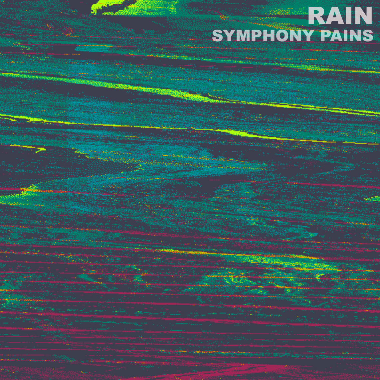 Rain - 'Symphony Pains' 12