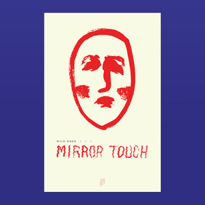 Wild Ones - Mirror Touch Poster