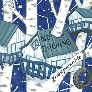 No Ditching - Inseparable 7