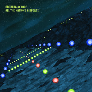 Archers of Loaf - All the Nations Airports LP