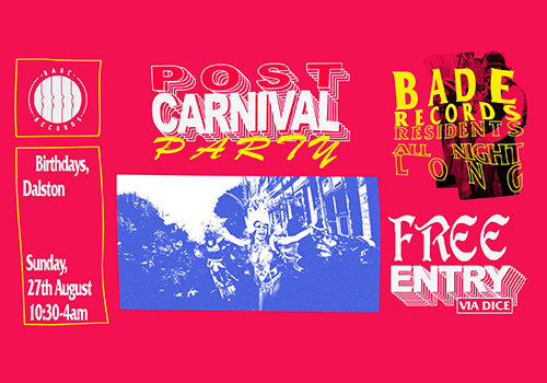 BADE RECORDS CARNIVAL AFTER PARTY