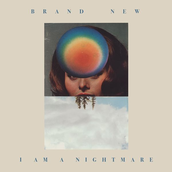 Brand New - I Am A Nightmare